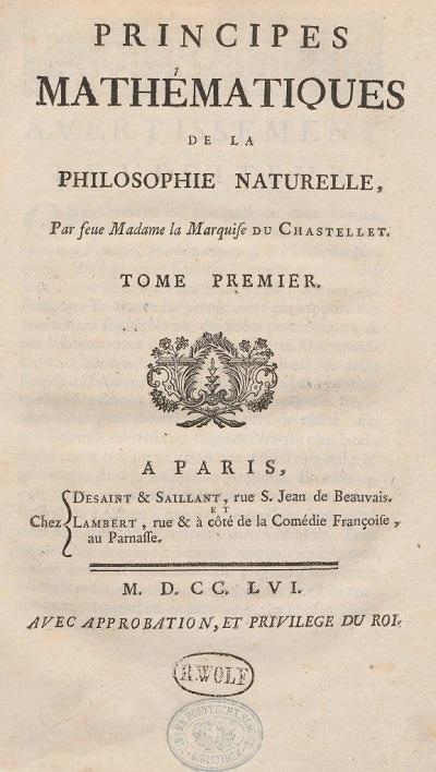 Du Chatelet - Principes Mathematiques, 1756, Paris